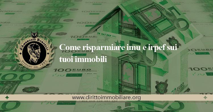 https://dirittoimmobiliare.org/wp-content/uploads/2013/01/25_Come-risparmiare-imu-e-irpef-sui-tuoi-immobili.jpg