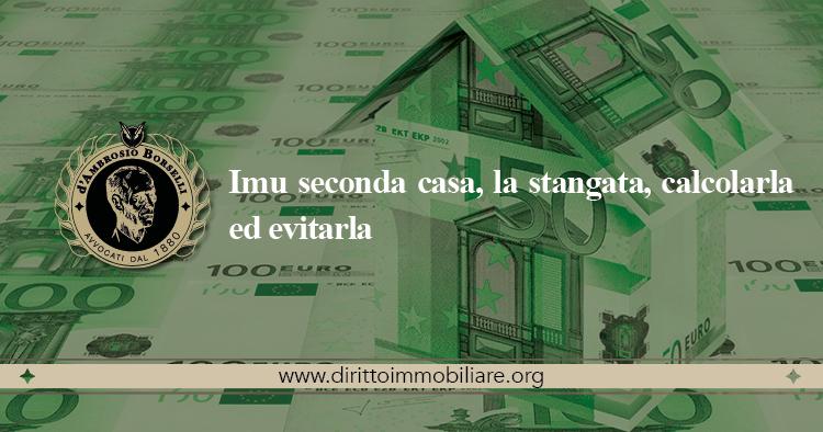 https://dirittoimmobiliare.org/wp-content/uploads/2013/05/22_Imu-seconda-casa-la-stangata-calcolarla-ed-evitarla.jpg