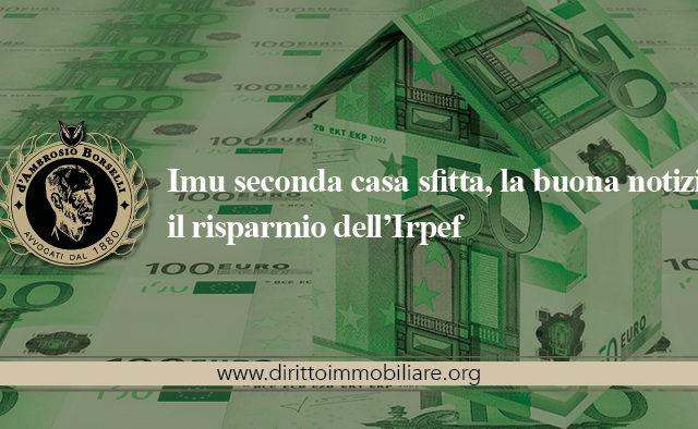 https://dirittoimmobiliare.org/wp-content/uploads/2013/06/21_Imu-seconda-casa-sfitta-la-buona-notizia-il-risparmio-dellIrpef-640x394.jpg