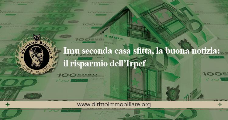 https://dirittoimmobiliare.org/wp-content/uploads/2013/06/21_Imu-seconda-casa-sfitta-la-buona-notizia-il-risparmio-dellIrpef.jpg