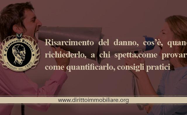 https://dirittoimmobiliare.org/wp-content/uploads/2013/09/03_Risarcimento-del-danno-cosè-quando-richiederlo-a-chi-spettacome-provarlo-come-quantificarlo-consigli-pratici-640x394.jpg