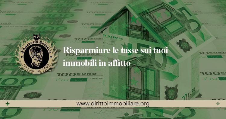 https://dirittoimmobiliare.org/wp-content/uploads/2013/09/16_Risparmiare-le-tasse-sui-tuoi-immobili-in-affitto.jpg