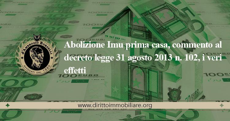 https://dirittoimmobiliare.org/wp-content/uploads/2013/09/19_Abolizione-Imu-prima-casa-commento-al-decreto-legge-31-agosto-2013-n.-102-i-veri-effetti.jpg