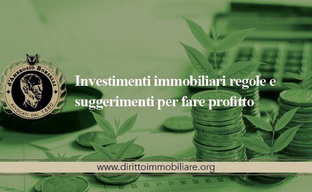 https://dirittoimmobiliare.org/wp-content/uploads/2013/10/02_Investimenti-immobiliari-regole-e-suggerimenti-per-fare-profitto-640x394.jpg