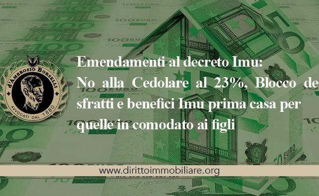 https://dirittoimmobiliare.org/wp-content/uploads/2013/10/14_Emendamenti-al-decreto-Imu-No-alla-Cedolare-al-23-Blocco-degli-sfratti-e-benefici-Imu-prima-casa-per-quelle-in-comodato-ai-figli-640x394.jpg