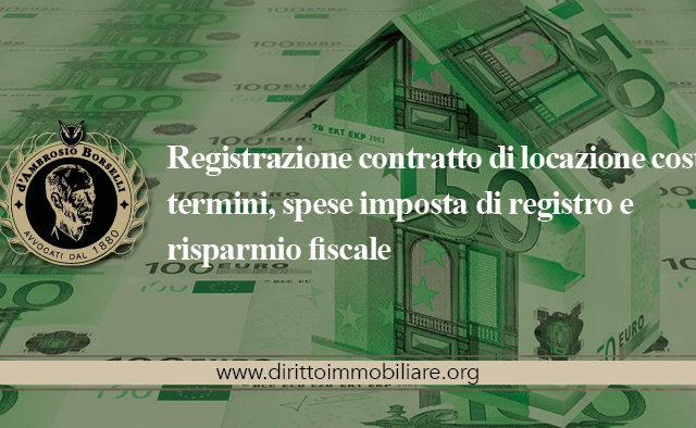 https://dirittoimmobiliare.org/wp-content/uploads/2013/11/13_Registrazione-contratto-di-locazione-costo-termini-spese-imposta-di-registro-e-risparmio-fiscale-640x394.jpg