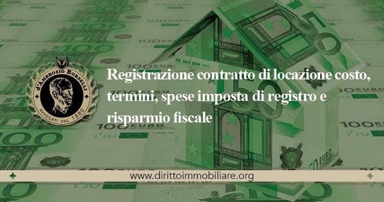 https://dirittoimmobiliare.org/wp-content/uploads/2013/11/13_Registrazione-contratto-di-locazione-costo-termini-spese-imposta-di-registro-e-risparmio-fiscale.jpg