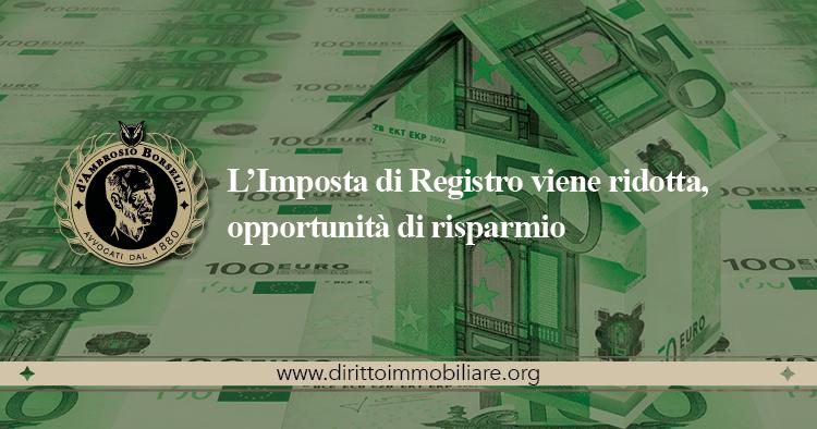 https://dirittoimmobiliare.org/wp-content/uploads/2013/12/10_l'Imposta-di-Registro-viene-ridotta-opportunità-di-risparmio.jpg
