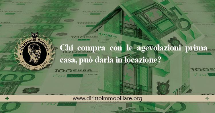 https://dirittoimmobiliare.org/wp-content/uploads/2013/12/11_Chi-compra-con-le-agevolazioni-prima-casa-può-darla-in-locazione.jpg