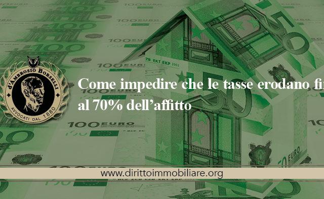 https://dirittoimmobiliare.org/wp-content/uploads/2013/12/12_Come-impedire-che-le-tasse-erodano-fino-al-70-dell'affitto-640x394.jpg
