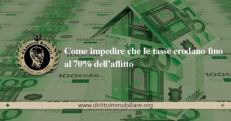 https://dirittoimmobiliare.org/wp-content/uploads/2013/12/12_Come-impedire-che-le-tasse-erodano-fino-al-70-dell'affitto.jpg