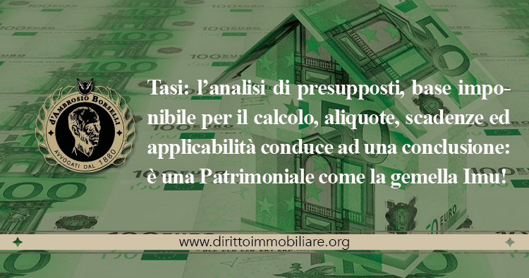 https://dirittoimmobiliare.org/wp-content/uploads/2014/04/08_Tasi-l'analisi-di-presupposti-base-imponibile-per-il-calcolo-aliquote-scadenze-ed-applicabilità.jpg