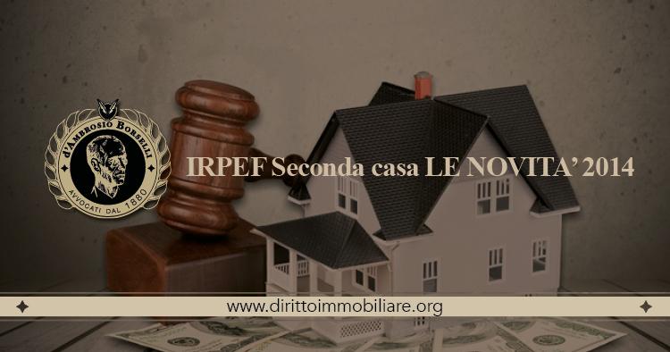 https://dirittoimmobiliare.org/wp-content/uploads/2014/05/10_IRPEF-Seconda-casa-LE-NOVITA'-2014.jpg