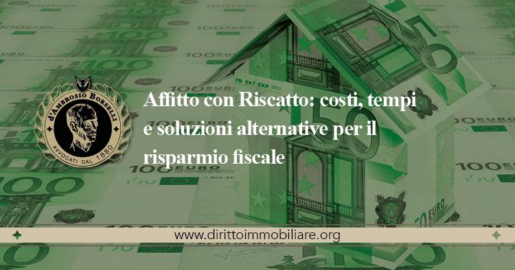https://dirittoimmobiliare.org/wp-content/uploads/2014/06/07_Affitto-con-Riscatto-costi-tempi-e-soluzioni-alternative-per-il-risparmio-fiscale.jpg
