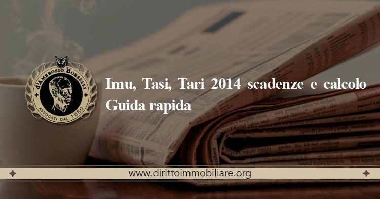 https://dirittoimmobiliare.org/wp-content/uploads/2014/06/08_Imu-Tasi-Tari-2014-scadenze-e-calcolo-Guida-rapida.jpg