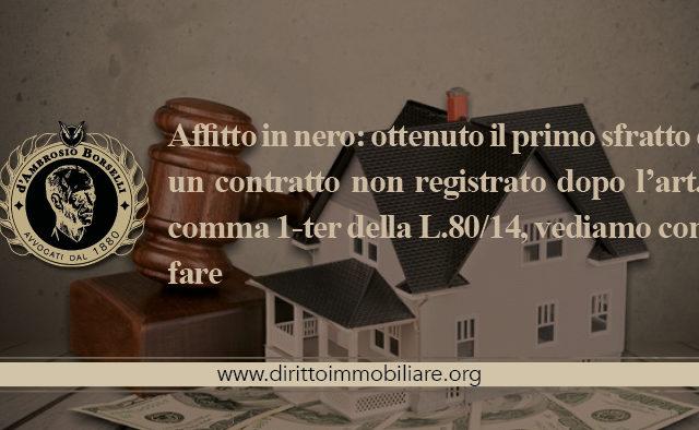 https://dirittoimmobiliare.org/wp-content/uploads/2014/06/09_Affitto-in-nero-ottenuto-il-primo-sfratto-da-un-contratto-non-registrato-dopo-l'art.-5-comma-1-ter-della-L.8014-vediamo-come-fare-640x394.jpg