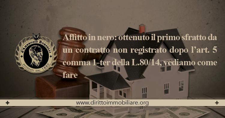 https://dirittoimmobiliare.org/wp-content/uploads/2014/06/09_Affitto-in-nero-ottenuto-il-primo-sfratto-da-un-contratto-non-registrato-dopo-l'art.-5-comma-1-ter-della-L.8014-vediamo-come-fare.jpg