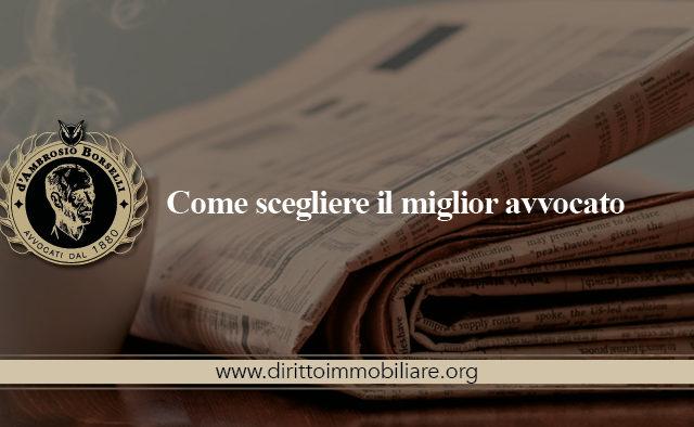 https://dirittoimmobiliare.org/wp-content/uploads/2014/09/06_Come-scegliere-il-miglior-avvocato-640x394.jpg