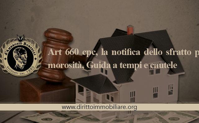https://dirittoimmobiliare.org/wp-content/uploads/2014/10/07_Art-660-cpc-la-notifica-dello-sfratto-per-morosità-Guida-a-tempi-e-cautele-640x394.jpg