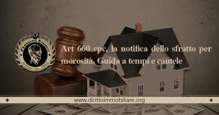 https://dirittoimmobiliare.org/wp-content/uploads/2014/10/07_Art-660-cpc-la-notifica-dello-sfratto-per-morosità-Guida-a-tempi-e-cautele.jpg