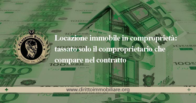 https://dirittoimmobiliare.org/wp-content/uploads/2015/03/03_Locazione-immobile-in-comproprietà-tassato-solo-il-comproprietario-che-compare-nel-contratto.jpg