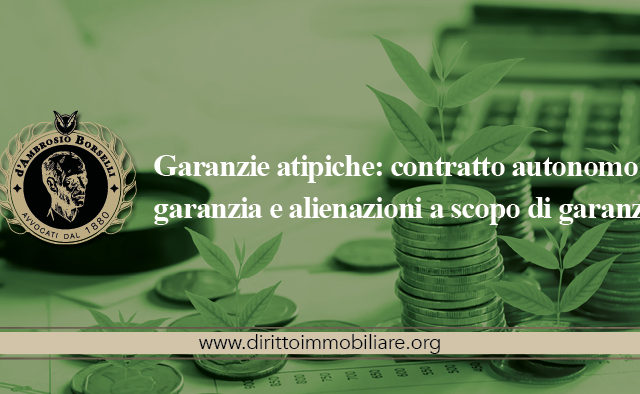 https://dirittoimmobiliare.org/wp-content/uploads/2015/04/01_Garanzie-atipiche-contratto-autonomo-di-garanzia-e-alienazioni-a-scopo-di-garanzia-640x394.jpg