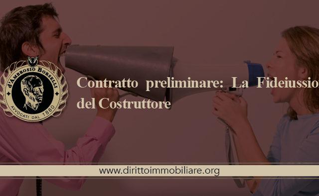 https://dirittoimmobiliare.org/wp-content/uploads/2015/04/05_Contratto-preliminare-La-Fideiussione-del-Costruttore-640x394.jpg