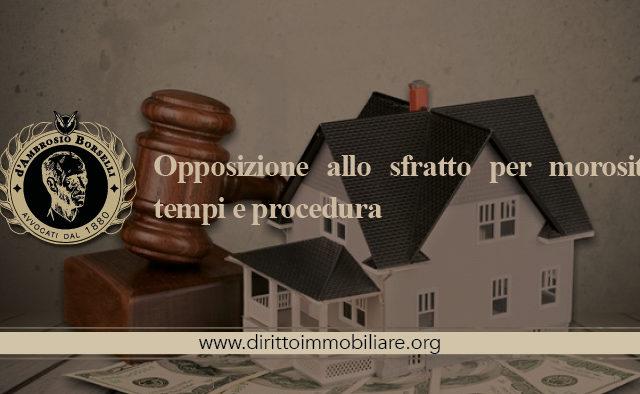 https://dirittoimmobiliare.org/wp-content/uploads/2015/10/06_Opposizione-allo-sfratto-per-morosità-tempi-e-procedura-640x394.jpg