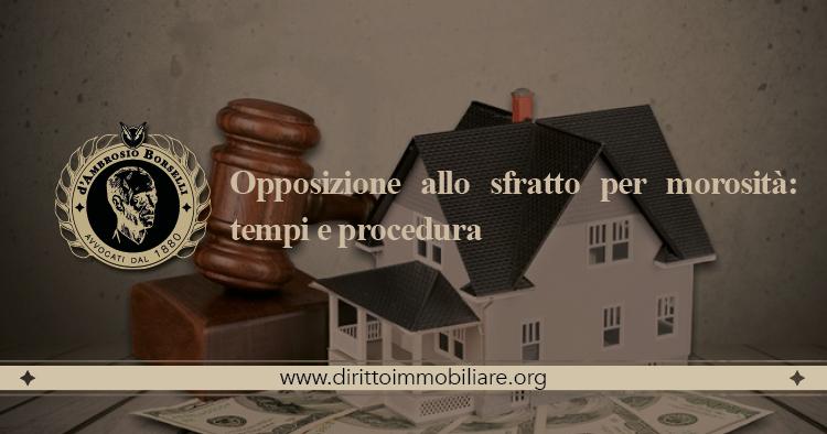 https://dirittoimmobiliare.org/wp-content/uploads/2015/10/06_Opposizione-allo-sfratto-per-morosità-tempi-e-procedura.jpg