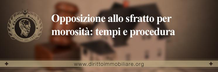 https://dirittoimmobiliare.org/wp-content/uploads/2015/10/34_Opposizione-allo-sfratto-per-morosità-tempi-e-procedura.jpg