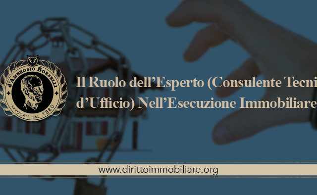 https://dirittoimmobiliare.org/wp-content/uploads/2016/09/11_Il-Ruolo-dell'Esperto-Consulente-Tecnico-d'Ufficio-Nell'Esecuzione-Immobiliare-640x394.jpg