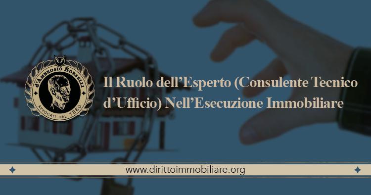 https://dirittoimmobiliare.org/wp-content/uploads/2016/09/11_Il-Ruolo-dell'Esperto-Consulente-Tecnico-d'Ufficio-Nell'Esecuzione-Immobiliare.jpg