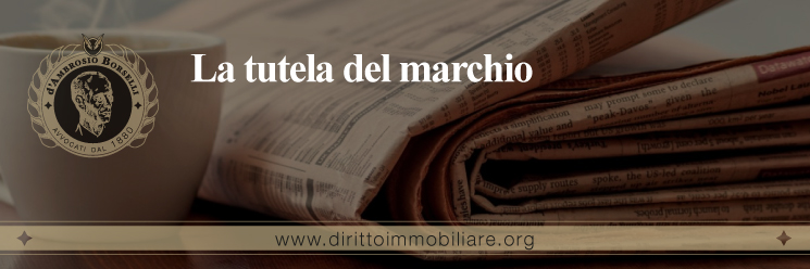 https://dirittoimmobiliare.org/wp-content/uploads/2016/10/25_La-tutela-del-marchio.jpg