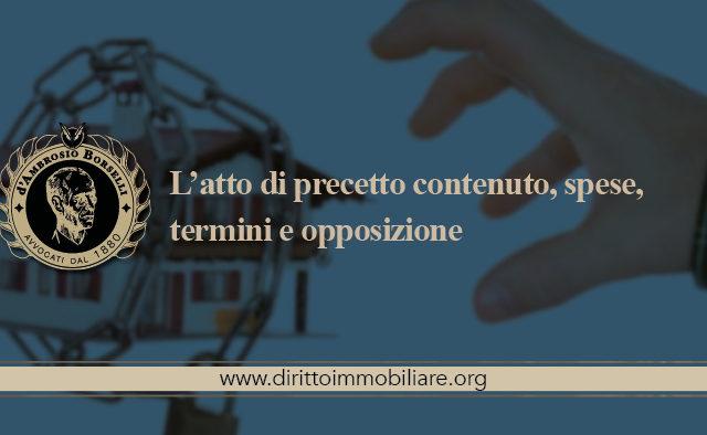 https://dirittoimmobiliare.org/wp-content/uploads/2017/03/07_L'atto-di-precetto-contenuto-spese-termini-e-opposizione-640x394.jpg