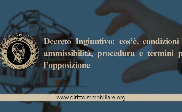 https://dirittoimmobiliare.org/wp-content/uploads/2017/04/06_Decreto-Ingiuntivo-cos'è-condizioni-di-ammissibilità-procedura-e-termini-per-l'opposizione-640x394.jpg