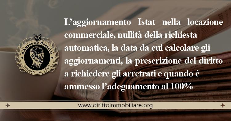 https://dirittoimmobiliare.org/wp-content/uploads/2017/05/02_L'aggiornamento-Istat-nella-locazione-commerciale-nullità-della-richiesta-automatica-la-data-da-cui-calcolare-gli-aggiornamenti.jpg
