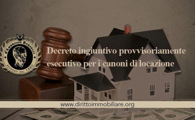 https://dirittoimmobiliare.org/wp-content/uploads/2017/05/04_Decreto-ingiuntivo-provvisoriamente-esecutivo-per-i-canoni-di-locazione-640x394.jpg