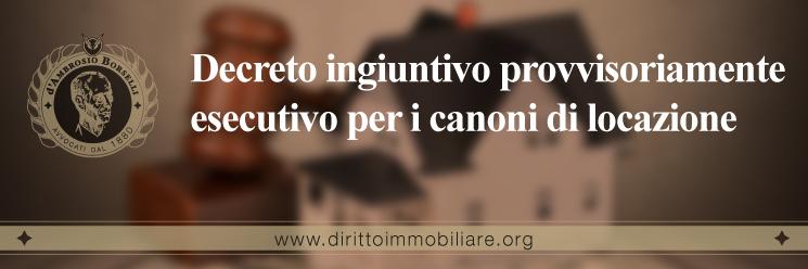 https://dirittoimmobiliare.org/wp-content/uploads/2017/05/19_Decreto-ingiuntivo-provvisoriamente-esecutivo-per-i-canoni-di-locazione.jpg