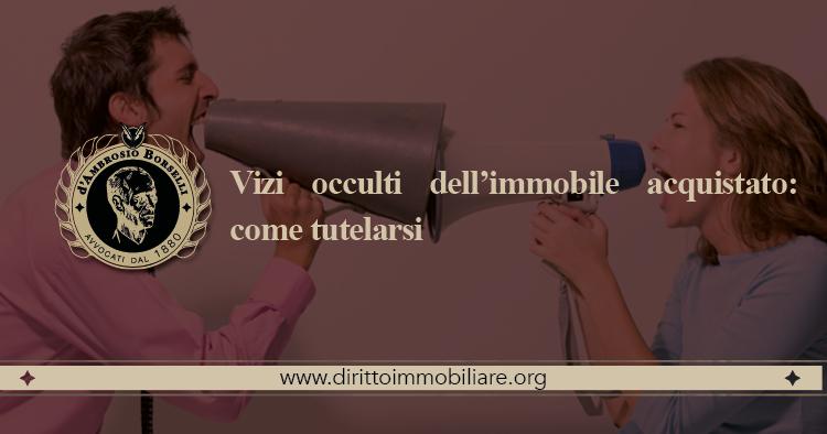 https://dirittoimmobiliare.org/wp-content/uploads/2018/10/07_Vizi-occulti-dellimmobile-acquistato-come-tutelarsi.jpg