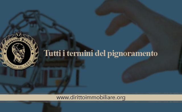 https://dirittoimmobiliare.org/wp-content/uploads/2019/02/02_Tutti-i-termini-del-pignoramento-640x394.jpg