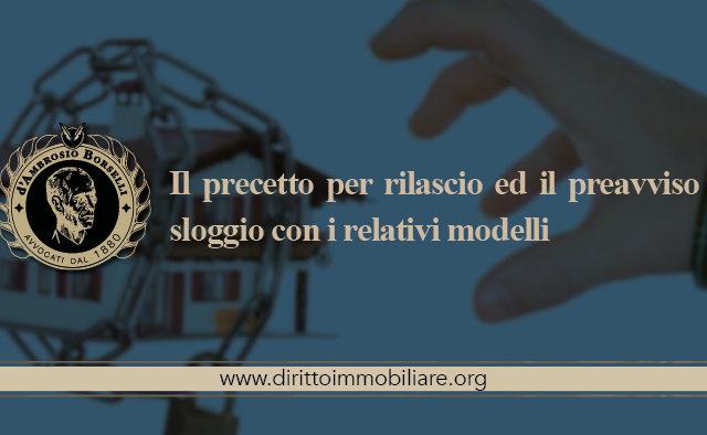 https://dirittoimmobiliare.org/wp-content/uploads/2019/05/01_Il-precetto-per-rilascio-ed-il-preavviso-di-sloggio-con-i-relativi-modelli-1-640x394.jpg